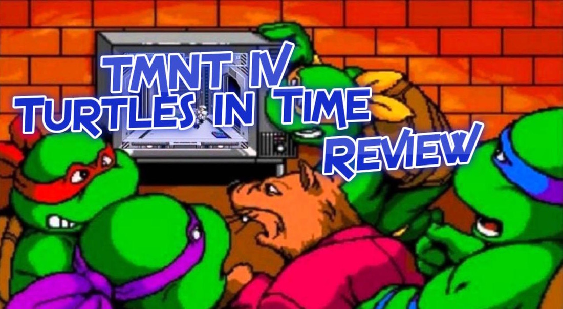 TMNT IV: Turtles in Time Review